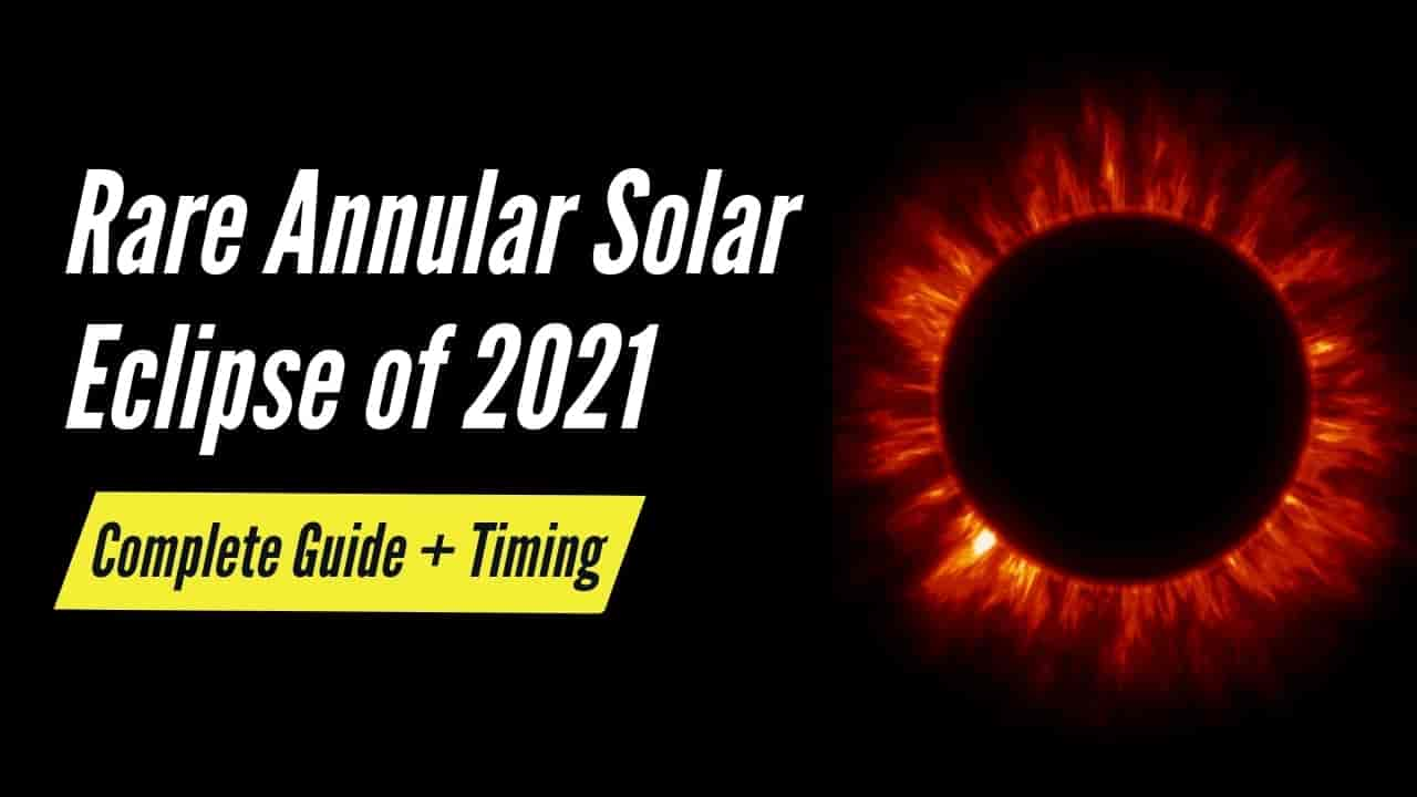 How To Watch Annular Solar Eclipse of 2021 – Date, Time & Place